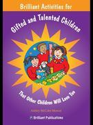 Brilliant Activities for Gifted and Talented Children: Brilliant Activities for Gifted and Talented