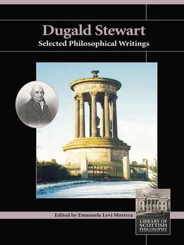 Dugald Stewart: Selected Philosophical Writings