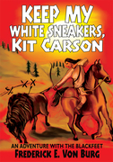 Keep My White Sneakers, Kit Carson