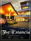 The Estancia - Volume 3
