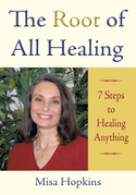 The Root of All Healing