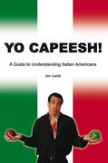 Yo Capeesh!