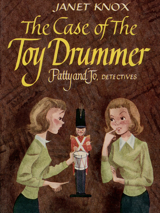 Patty and Jo, Detectives: The Case of the Toy Drummer