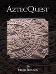 Aztecquest
