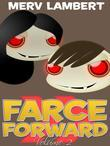 Farce Forward - Volume 2