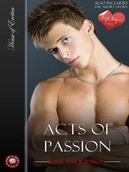 Acts of Passion and the First Time: How Far Will Men Go to Fulfil Their Secret Desires?