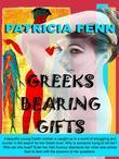 Greeks Bearing Gifts: Love, Lust and Murder