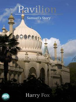 Pavillion: Samuel's Story