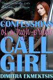 Confessions of a High-Priced Call Girl: Second Edition