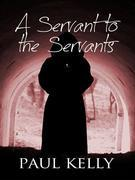 A Servant to the Servants