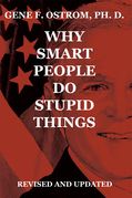 Why Smart People Do Stupid Things: Revised and Updated