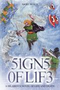 Signs of Life: A Hilarious Novel Of Life And Death