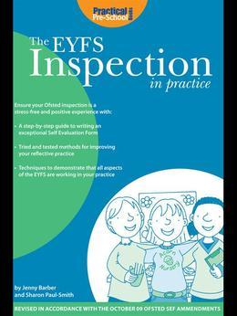The EYFS Inspection in Practice: Ensure your Ofsted Inspection is a Stress-free and Positive Experience