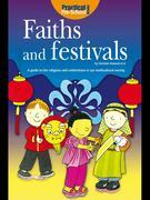 Faiths and Festivals: A guide to the religions and celebrations in our multicultural society