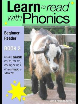 Learn to Read with Phonics - Book 2: Learn to Read Rapidly in as Little as Six Months