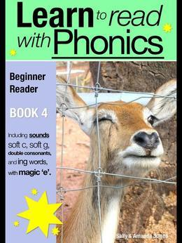 Learn to Read with Phonics - Book 4: Learn to Read Rapidly in as Little as Six Months