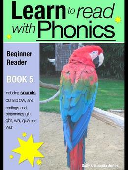 Learn to Read with Phonics - Book 5: Learn to Read Rapidly in as Little as Six Months