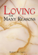 Loving for Many Reasons