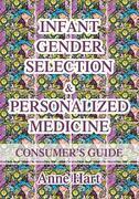 Infant Gender Selection & Personalized Medicine