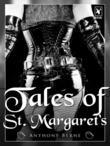 Tales of St. Margaret's