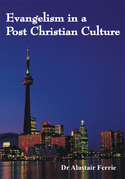 Evangelism in a Post Christian Culture
