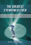 The Greatest Eyewitness Ever