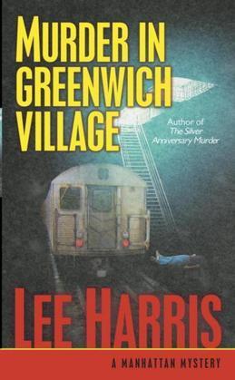 Murder in Greenwich Village: A Manhattan Mystery