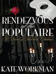 Rendezvous at The Populaire: A Novel of Sherlock Holmes