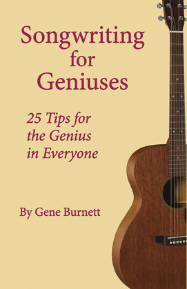 Songwriting for Geniuses
