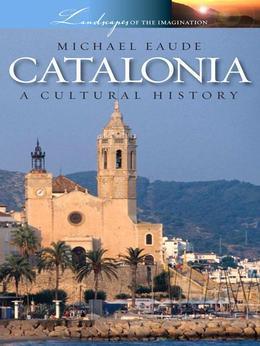 Catalonia - A Cultural History