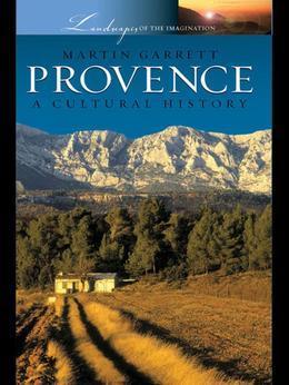 Provence: A Cultural History