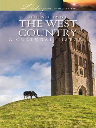 The West Country: A Cultural History