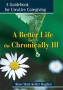 A Better Life for the Chronically Ill