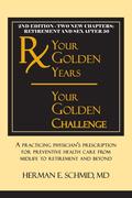Your Golden Years, Your Golden Challenge