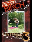 Peter Birch Presents: Confessions Volume 3
