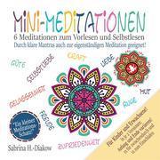 Mini-Meditationen - Meditationen für zwischendurch und zum Einschlafen