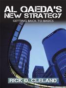 Al Qaeda'S New Strategy