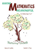 Making Mathematics Meaningful - for Children Ages 4 to 7