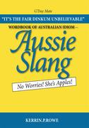 Wordbook of Australian Idiom - Aussie Slang