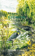 The Heron Stayed