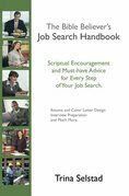 The Bible Believer's Job Search Handbook