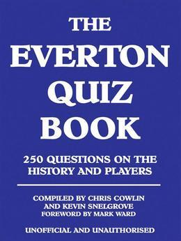 The Everton Quiz Book