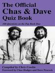 The Official Chas & Dave Quiz Book: 100 Questions on the Pop Rock Duo