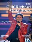 The Cliff Richard Quiz Book: 100 Questions on the Pop Singer