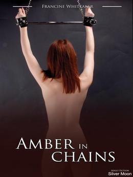 Amber in Chains