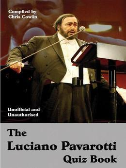 The Luciano Pavarotti Quiz Book