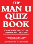 The Man U Quiz Book