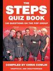 The Steps Quiz Book: 100 Questions on the Pop Group