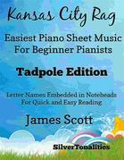 Kansas City Rag Easiest Piano Sheet Music for Beginner Pianists Tadpole Edition