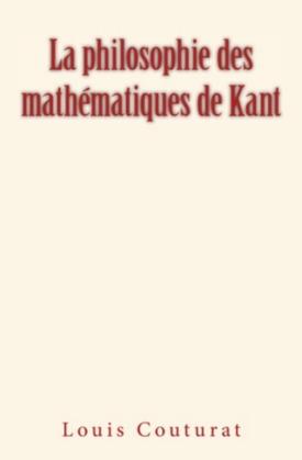La Philosophie des mathématiques de Kant